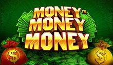 Money Money Money™